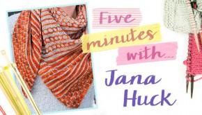 5 minutes with Jana Huck at LoveKnitting
